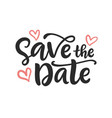 save date hand written lettering vector image vector image