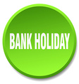 bank holiday green round flat isolated push button vector image vector image