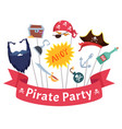 party mask pirate hats beard hairs hook bandanas vector image vector image