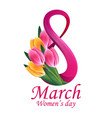 8 march womens day greeting card template vector image vector image