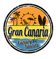 gran canaria sign or stamp vector image vector image