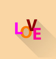 love - an inscription in colored letters vector image vector image