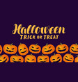 halloween trick or treat funny greeting card or vector image