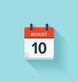 August 10 flat daily calendar icon Date vector image vector image