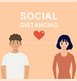 social distancing conceptlovely couple characters vector image vector image