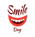 world smile day event name smiling mouth white vector image vector image