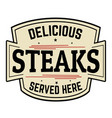 delicious steaks label or icon vector image vector image
