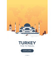 turkey istanbul time to travel travel poster vector image vector image