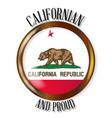 california proud flag button vector image vector image