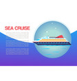sea cruiser in ocean marine travel vacation vector image vector image