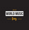 banner style world music day flat vector image vector image