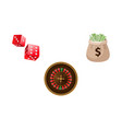 gambling symbols - roulette dices and money bag vector image vector image