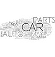 when your auto parts fail you text word cloud vector image vector image