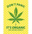 banner for organic marijuana with cannabis leaf vector image