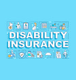 disability insurance word concepts banner vector image vector image