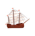 old wooden ship with sails and flags with red vector image vector image