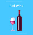 red wine poster bottle burgundy merlot and glass vector image vector image