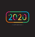 bright multicolored 2020 symbol with colored frame vector image