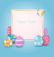 happy easter card with colorful eggs and place vector image vector image