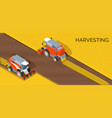harvesting concept combine agriculture machine vector image