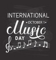 international music day lettering on chalkboard vector image vector image