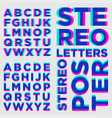 stereo alphabet stereoscopic letters vector image vector image