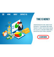 time is money concept banner isometric style vector image