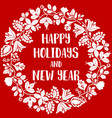happy holidays and new year red card with wreath vector image
