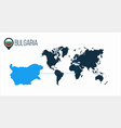 bulgaria location on the world map for vector image vector image