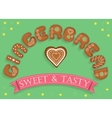 Gingerbread Sweet and Tasty Sweet font vector image