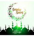 green islamic ramadan kareem calligraphy vector image vector image