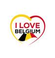 i love belgium vector image vector image