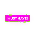 must have promo banner shopping trendy style vector image vector image