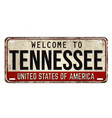 welcome to tennessee vintage rusty metal plate vector image vector image
