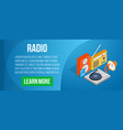 radio concept banner isometric style vector image