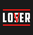 lover-loser print vector image