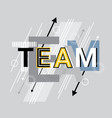 team creative word over abstract geometric shapes vector image