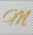 gold glitter powder letter m in hand painted style vector image vector image
