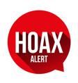hoax alert speech bubble vector image vector image