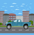 modern pickup truck in urban landscape vector image