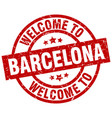 welcome to barcelona red stamp vector image vector image