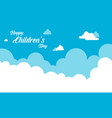 background cloud design for childrens day vector image vector image