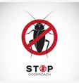 cockroach in red stop sign on white background no vector image