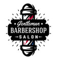 logo for barbershop with barber pole vector image vector image