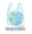 planet plastic earth ecological environmental vector image
