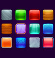 game ui square buttons metal steel wooden and vector image