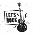 lets rock music print graphic design with guitar vector image