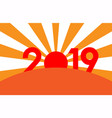 new year 2019 concept - sunrise vector image vector image