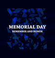 memorial day remember and honor broken particles vector image