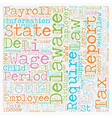 Payroll Delaware Unique Aspects of Delaware vector image vector image